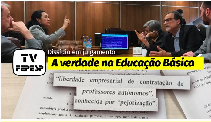 Campanha salarial na educação básica: em dissídio, agora vai a julgamento