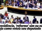 Votação da reforma da Previdência em São Paulo.