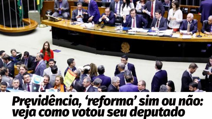 'Reforma' da Previdência: o voto dos deputados por SP