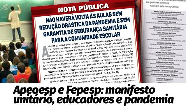Manifesto Fepesp/Apeoesp: 'Não haverá volta às aulas sem redução drástica da pandemia e mais…'