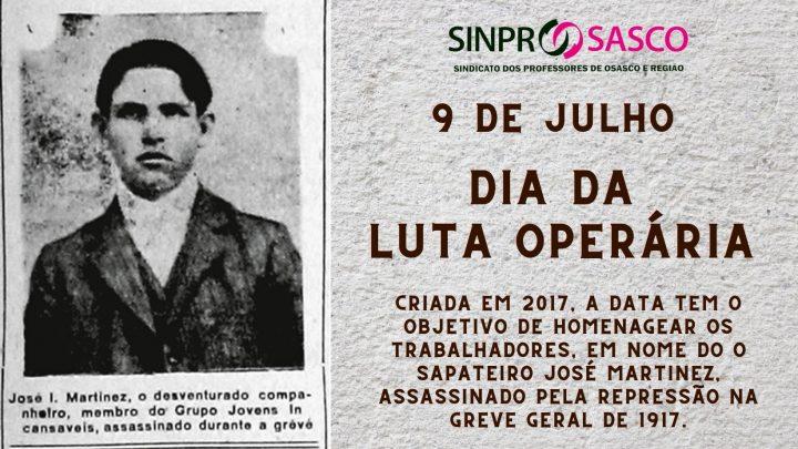 9 de JULHO: Dia da Luta Operária