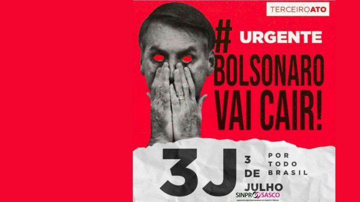 #3J Fora BOLSONARO